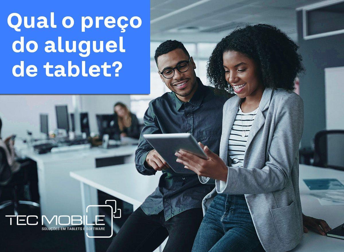 Quanto custa alugar um tablet na Tec Mobile
